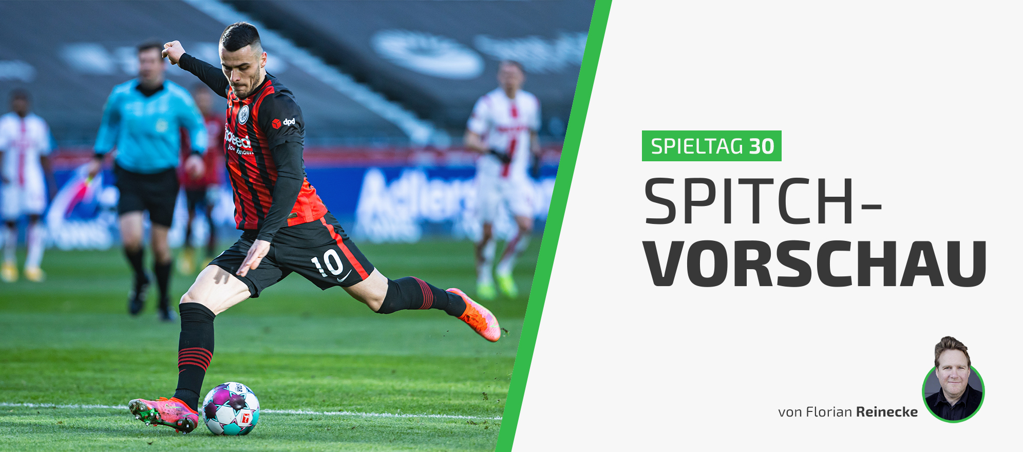 30. Spieltag: Die Eintracht schlägt zurück!