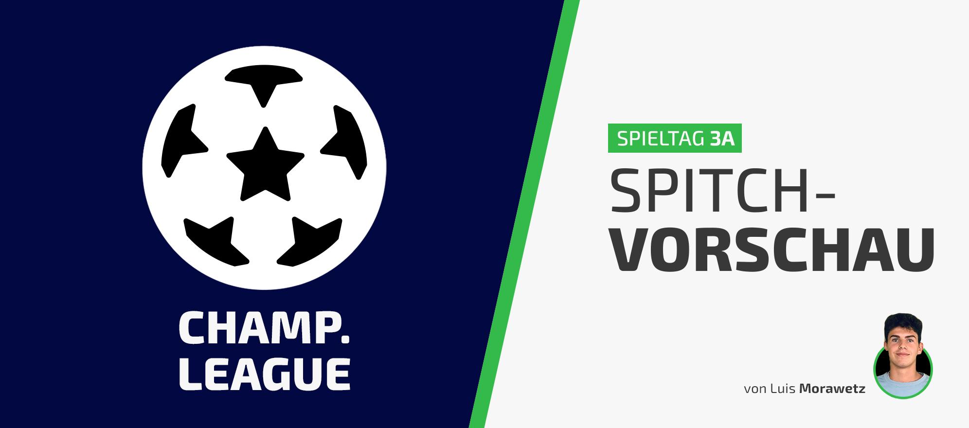 Unsere Vorschau auf den Champions League Dienstag